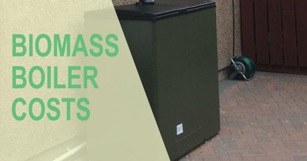 Biomass boiler costs