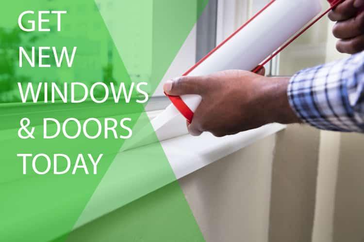 Get New windows & Doors today